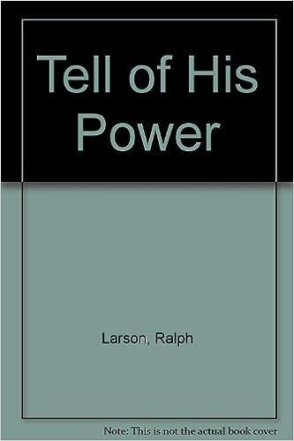 Tell Of His Power Ralph Larson 9789990326765