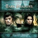 Dark Shadows: The Rage Beneath (A Legend Reborn on Audio)