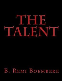 The Talent by [Boembeke, B Remi]