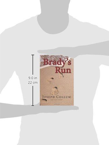 Bradys Run (The Max Brady Mysteries Book 1)