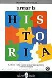 Armar la Historia, Gervasio L. Garcia, 0940238993