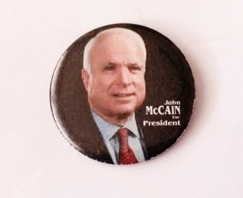 "John McCain Political Pin Back Button (3"" Wide)"