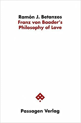 Book Franz Von Baader's Philosophy of Love by Ramon J. Betanzos (1999-02-02)