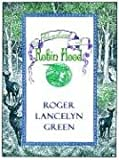 The Adventures of Robin Hood, Roger Lancelyn Green, 0786248408