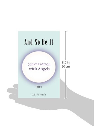 Conversation With Angels: And So Be It
