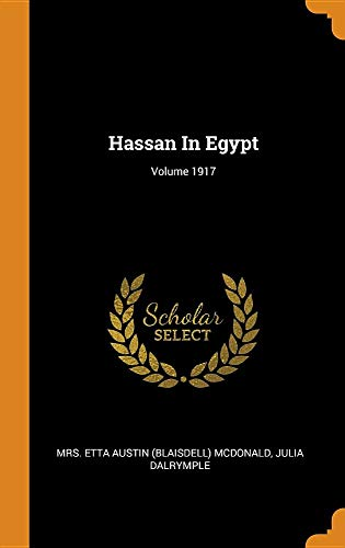 Hassan In Egypt; Volume 1917