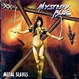 Metal Slaves by Mystery Blue