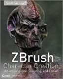 img - for ZBrush Character Creation 2nd (second) edition Text Only book / textbook / text book
