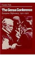 The Genoa Conference: European Diplomacy, 1921-1922 (Syracuse Studies on Peace and Conflict Resolution)
