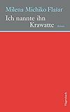Ich nannte ihn Krawatte (Quartbuch) (German Edition)