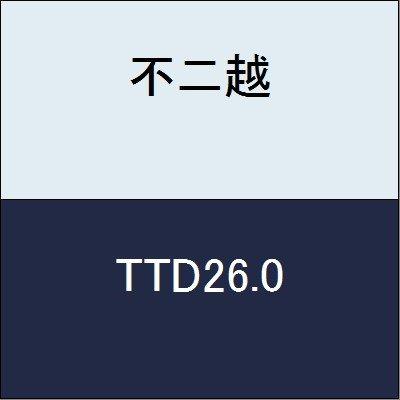 不二越 切削工具 鉄骨用テーパードリル TTD26.0