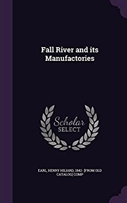 Fall River and Its Manufactories
