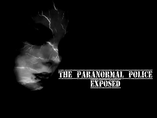 The Paranormal Police Exposed : Watch online now with