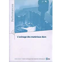Des Materiaux Durs (performances, Resultats Actions Coll.)