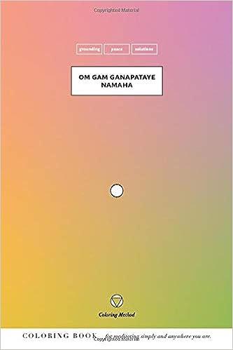 Om Gam Ganapataye Namaha The Coloring Method Yoga Mantras ...