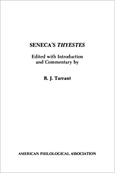 Book Seneca's Thyestes (American Philological Association Textbook Series, No. 11) (Society for Classical Studies Textbooks) (Latin Edition)