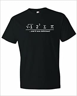 Mens I Ate Some Pie And It Was Delicious Math Ate Sum Pi T-Shirt: Amazon.com: Books