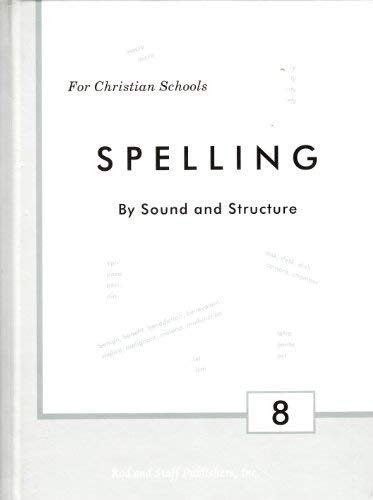 Spelling By Sound and Structure Grade 8 Student Text