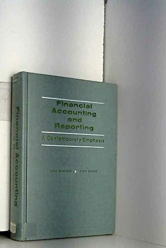 Financial accounting and reporting: A contemporary emphasis