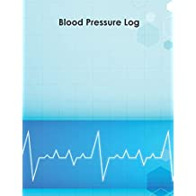 Blood Pressure Log: 53 Weeks of Daily Readings With Chart Graph Tracking 2 Space Per Days For for Time Blood Pressure Heart Notes Records Monitoring Health Diary