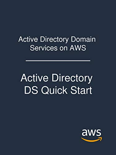 Active Directory Domain Services on AWS: Active Directory DS Quick Start