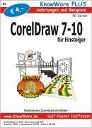 Corel Draw 7-10 für Einsteiger. Anleitungen und Beispiele