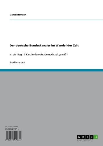 Der Deutsche Bundeskanzler Im Wandel Der Zeit Ist Der