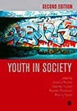 Youth in Society : Contemporary Theory, Policy and Practice, , 1412900239