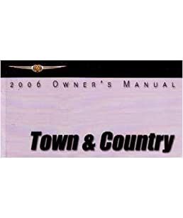 2006 chrysler town country owners manual user chrysler amazon rh amazon com 2006 chrysler town and country service manual pdf 2006 chrysler town and country service manual pdf
