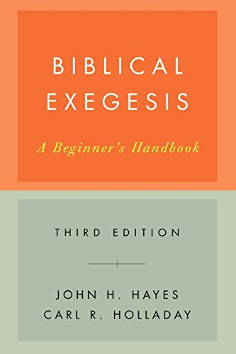 Biblical Exegesis: A Beginner's ...
