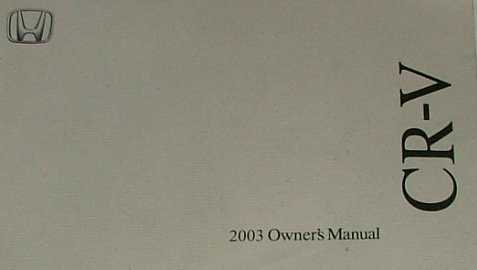 2003 Honda CR-V Owner's Manual Original