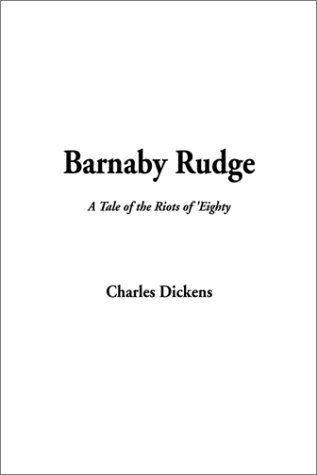 Barnaby Rudge (A Tale of the Riots of 'Eighty) PDF