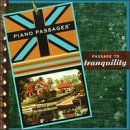 Piano Passages: Passage unisex To Opening large release sale Tranquiltiy