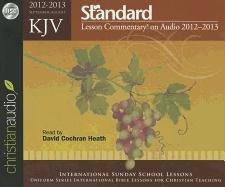 KJV Standard Lesson Commentary® on Audio 2012-2013