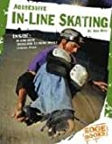 Aggressive in-Line Skating, Ann Weil, 0736827080