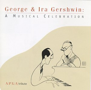 George & Ira Gershwin: A Musical Celebration (APLA Tribute)