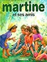Martine et ses amis par Delahaye