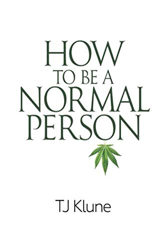 How to Be a Normal Person -