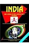 India Army, National Security and Defense Policy Handbook, U. S. A. Global Investment Center Staff, 0739756982