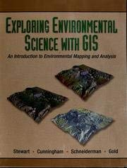Exploring Environmental Solutions with GIS with CD-ROM