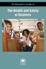 Paperback An Educator?s Guide to the Health and Safety of Students Book