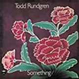 Something/Anything? by Todd Rundgren (2006-01-12)