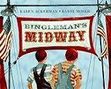 Bingleman's Midway, Karen Ackerman, 1563973669