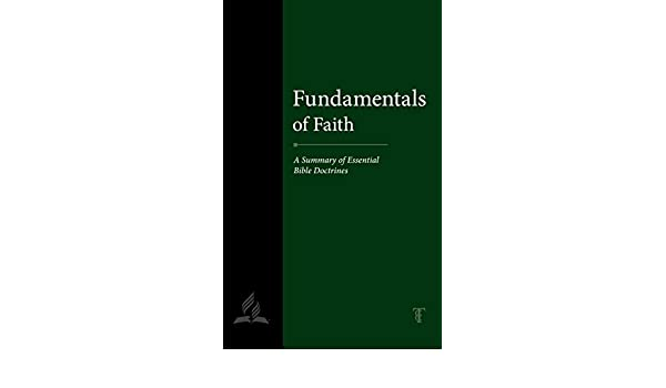 Fundamentals of Faith: A Summary of Essential Bible