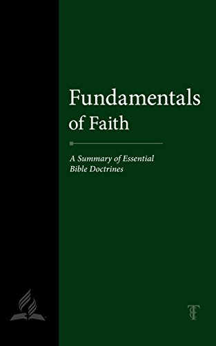 Fundamentals of Faith: A Summary of Essential Bible Doctrines