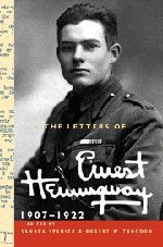 The Letters of Ernest Hemingway: Volume 1, 1907-1922 (The Cambridge Edition of the Letters of Ernest Hemingway)