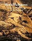 World Religions, Edited by Geoffrey Parrinder, 081601289X