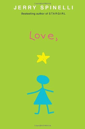 Love, Stargirl by Spinelli, Jerry [Knopf,2007] (Hardcover)
