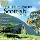 20 Favoirtes From the Scottish 30's - 60's