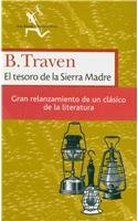 El tesoro de la sierra madre / The Treasure of the Sierra Madre (Seix Barral Biblioteca Breve) (Spanish Edition)